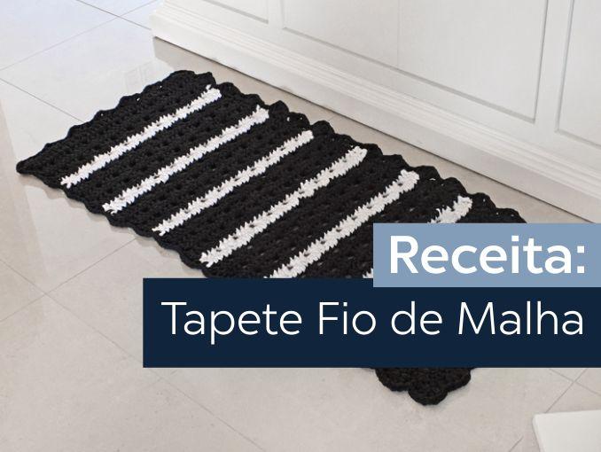 img-destaque-receita-tapete-fiodemalha